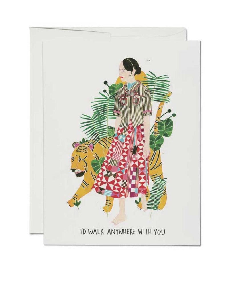 I'd Walk Anywhere With You Card