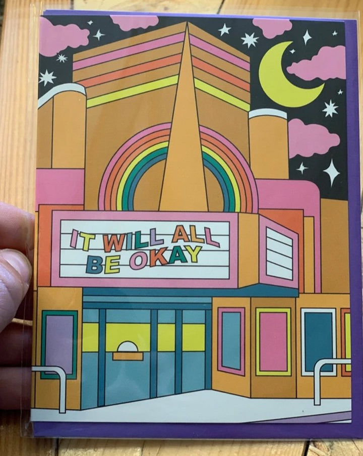 It Will All Be Okay greeting card! Blank inside.