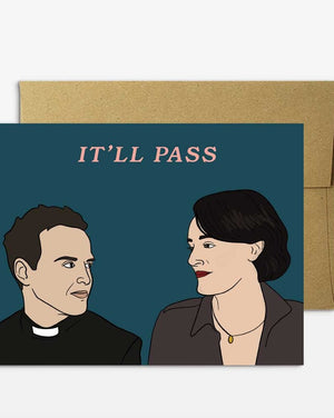 Fleabag It'll Pass Greeting Card