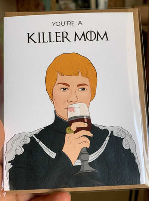 You're a killer Mom