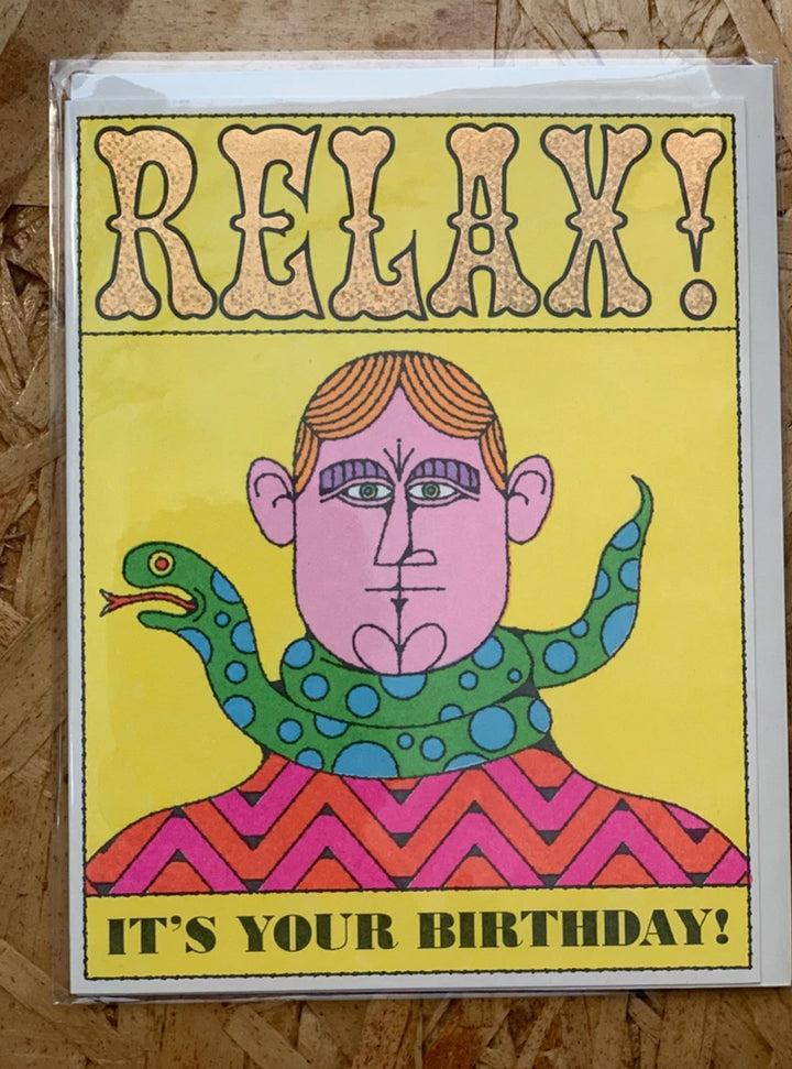 Relax! It's your Birthday Greeting Card