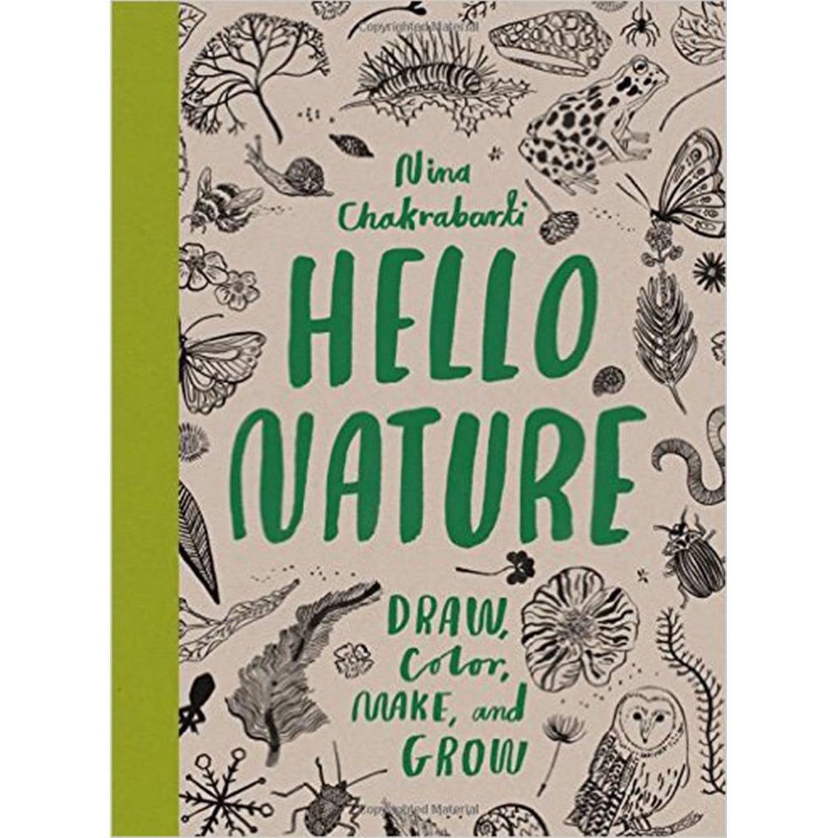 Hello Nature - Draw, Colour, Make and Grow - Nina Chakrabarti