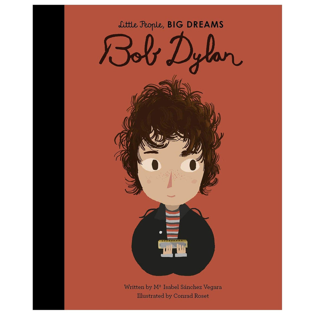 Little People Big Dreams I Bob Dylan