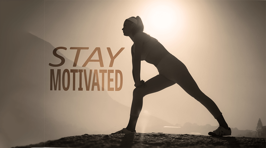 10 Highly Effective Ways to Stay Motivated