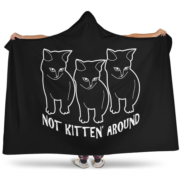 NOT KITTEN' AROUND HOODED BLANKET - BLACK
