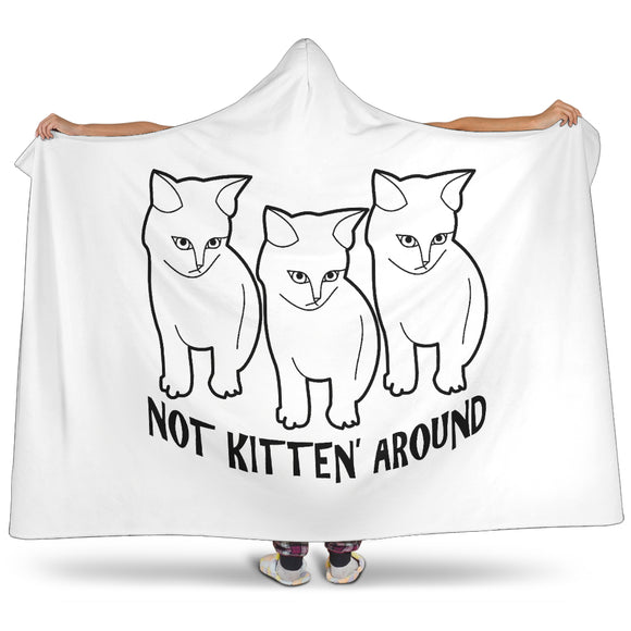 NOT KITTEN' AROUND HOODED BLANKET - WHITE