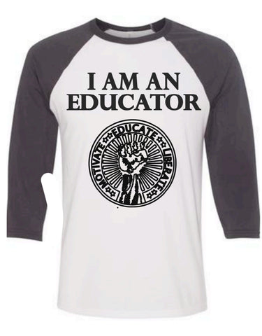 I am an Educator