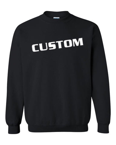 Custom Design- Sweatshirt (1 color only)