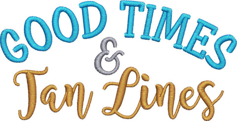Good Times and Tan Lines Embroidery Design - Embroidstock