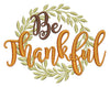 Image of Be Thankful Embroidery Design - Embroidstock