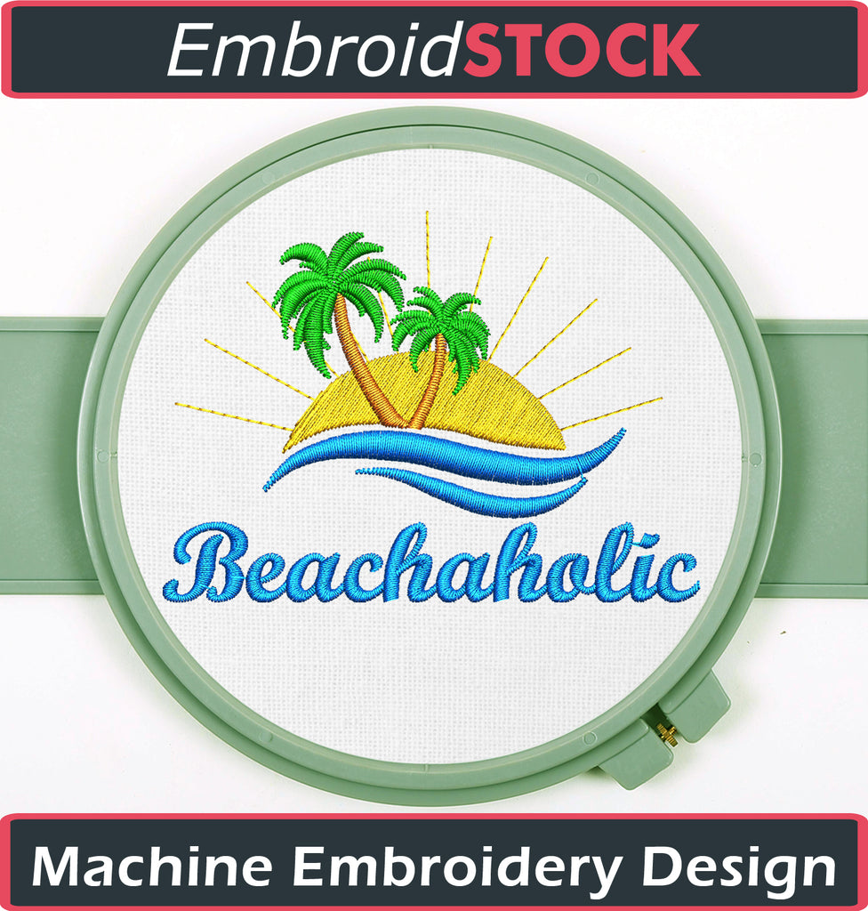 Beachaholic Summer Embroidery Design - Embroidstock