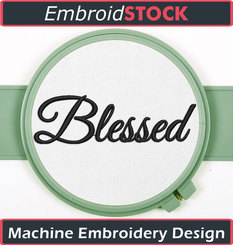 Blessed Embroidery Design - Embroidstock