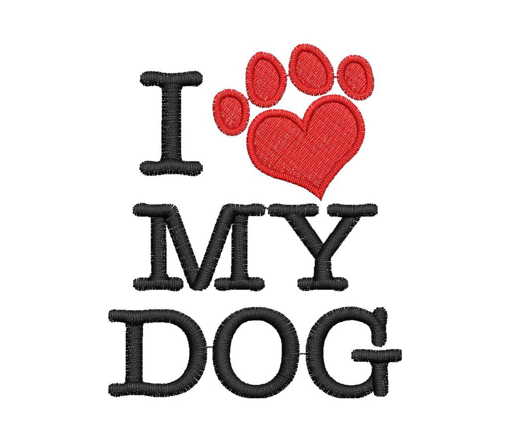 I Love My Dog Embroidery Design - Embroidstock