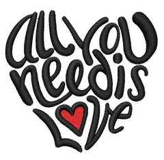 All you need is Love Embroidery Design - Embroidstock