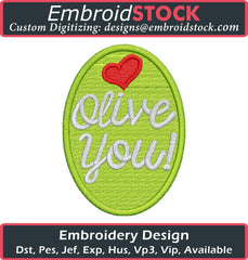 Olive You Embroidery Design - Embroidstock