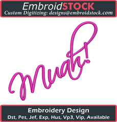 Muah! Embroidery Design - Embroidstock