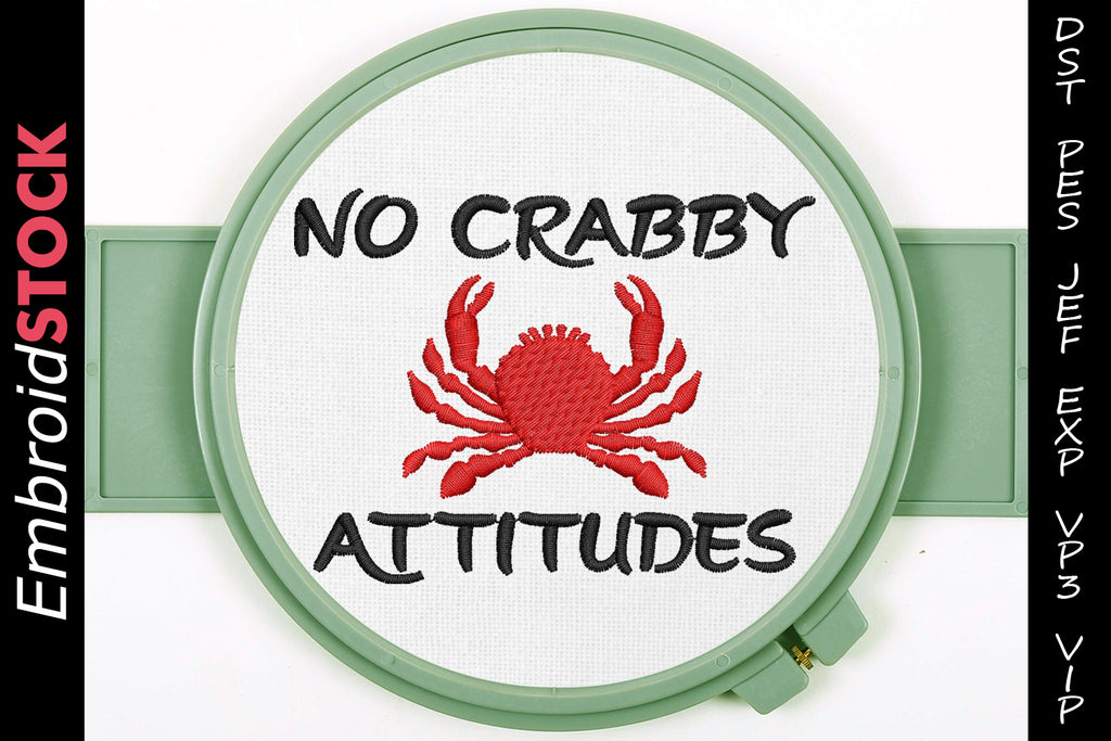 No Crabby Attitudes Embroidery Design - Embroidstock