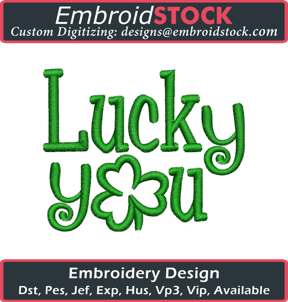 Lucky You Embroidery Design - Embroidstock