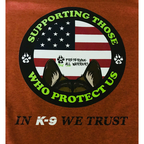 In K-9 We Trust Shirts