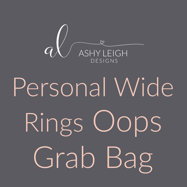 Personal Wide Rings Grab Bag - Ready to Ship