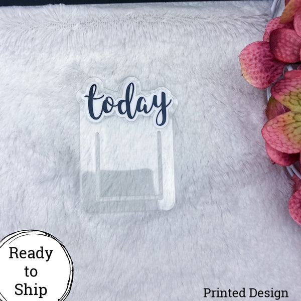 Printed Today Planner Clip - Ready to Ship