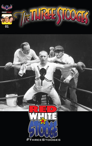 The Three Stooges Comic Book Series 3 / Cover 4: Red, White & Stooge - Rare B&W - READY TO SHIP