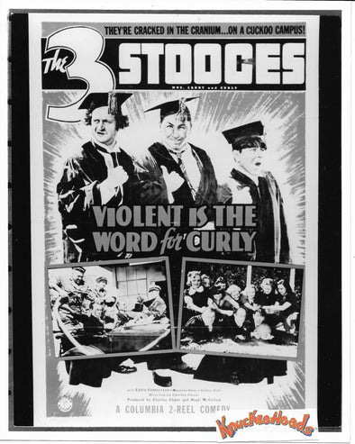 Three Stooges Original Glossy Promo Photo - Violent Is The Word For Curly Lobby Card Reproduction