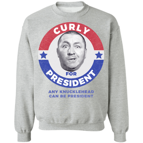 Three Stooges Curly For President Sweatshirt