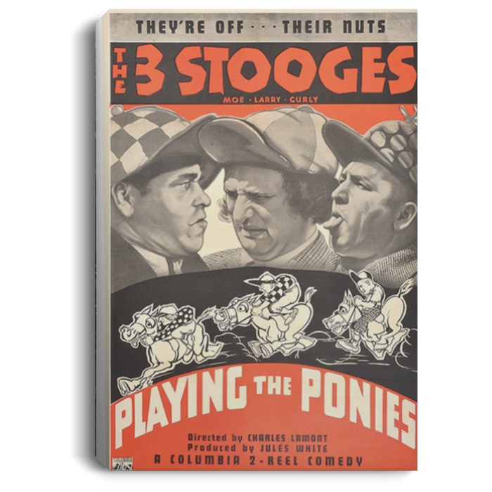 Three Stooges Playing The Ponies Portrait Canvas .75in Frame