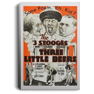 Three Stooges Three Little Beers Lobby Card Portrait Canvas .75In Frame