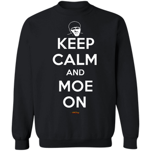 Three Stooges Keep Calm And Moe On Crewneck Sweatshirt