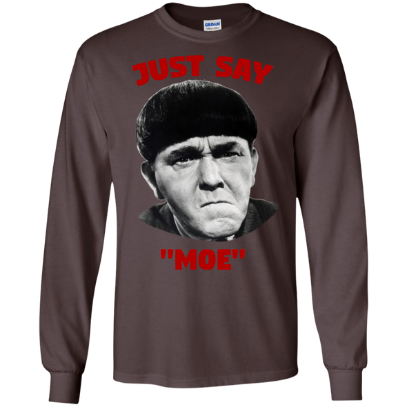 Three Stooges Just Say Moe Long Sleeve T-Shirt