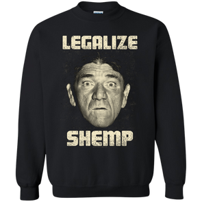 Three Stooges Legalize Shemp Sweatshirt