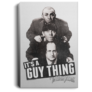Three Stooges It'S A Guy Thing Portrait Canvas .75In Frame