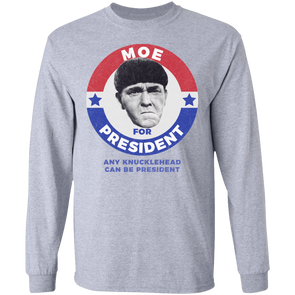 Three Stooges Moe For President Long Sleeve Shirt