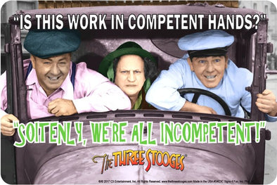 The Three Stooges Parking Tin Sign: Stooges Incompetent -READY TO SHIP