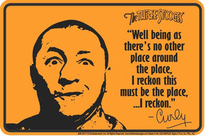 The Three Stooges Parking Tin Sign: Curly Reckons - READY TO SHIP