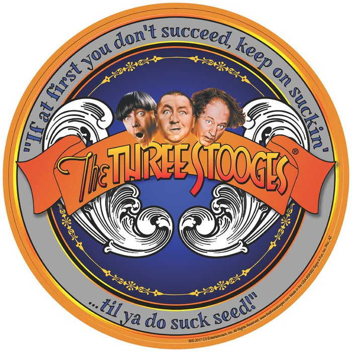 Three Stooges Round Tin Sign: Succeed
