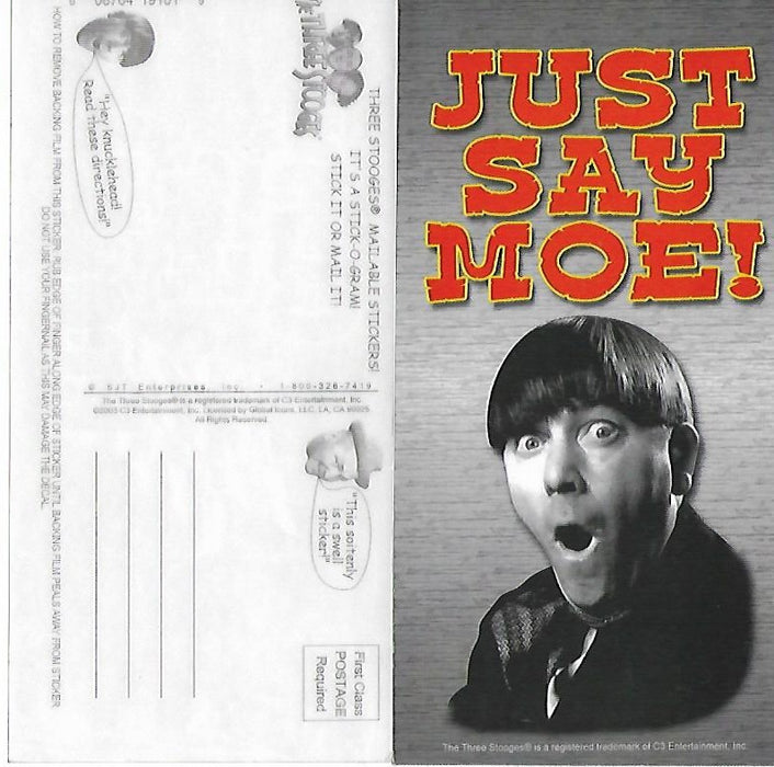 Three Stooges Stick-O-Gram Mailable Sticker Just Say Moe