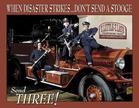 The Three Stooges Tin Sign: Fire Department  - READY TO SHIP