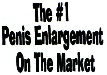 #1 Penis Enlargement On The Market