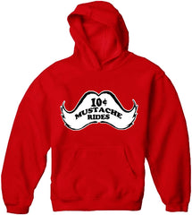 10 Cent Mustache Rides Adult Hoodie Red