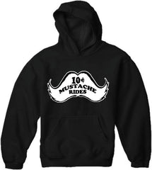 10 Cent Mustache Rides Adult Hoodie Black