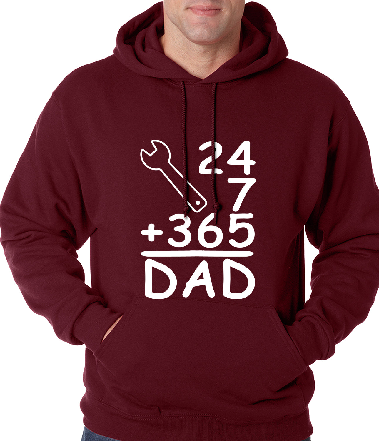 24+7+365 = Dad Father's Day Adult Hoodie