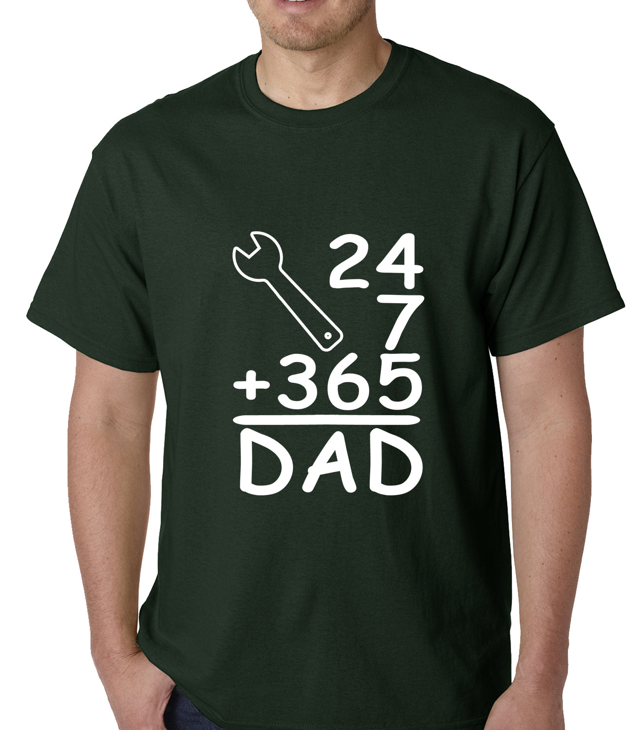 24+7+365 = Dad Father's Day Mens T-shirt Forest Green