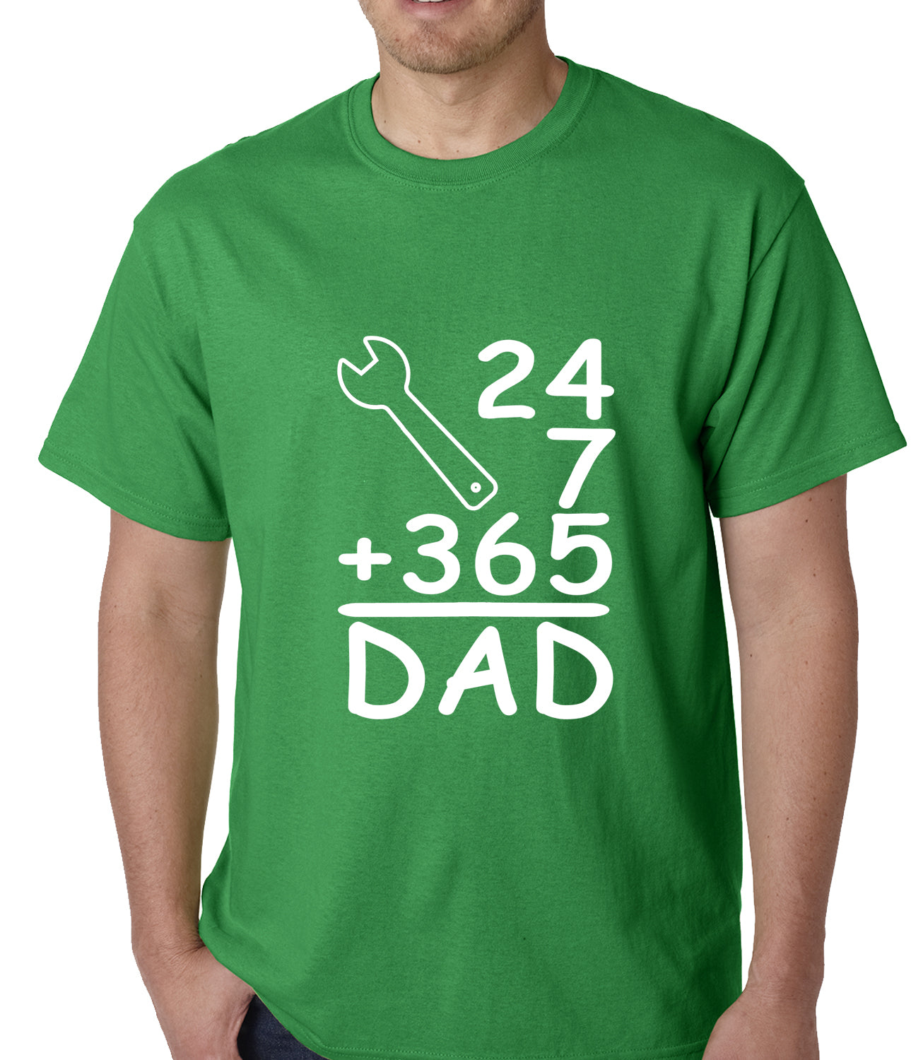 24+7+365 = Dad Father's Day Mens T-shirt Kelly Green