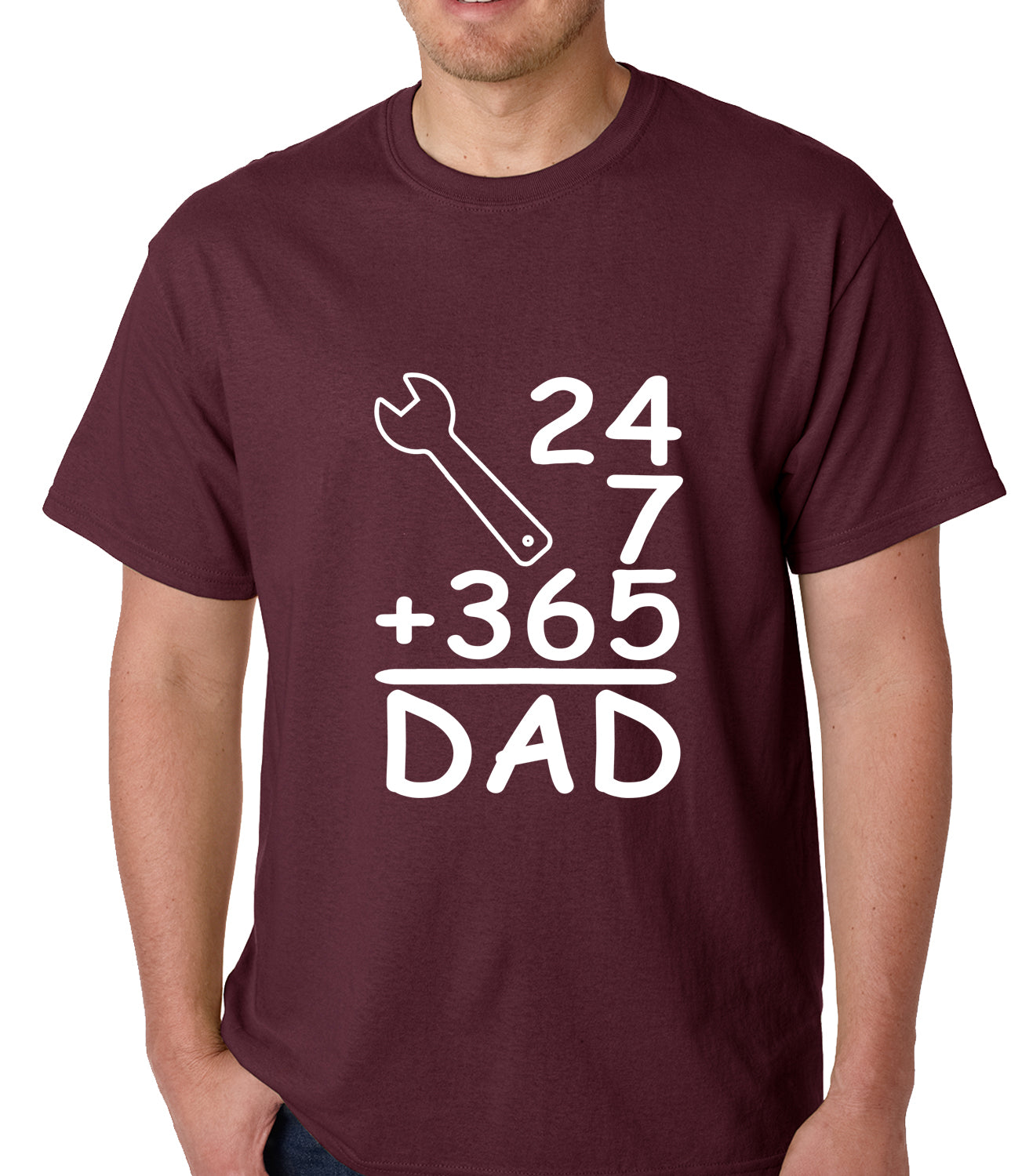 24+7+365 = Dad Father's Day Mens T-shirt Maroon