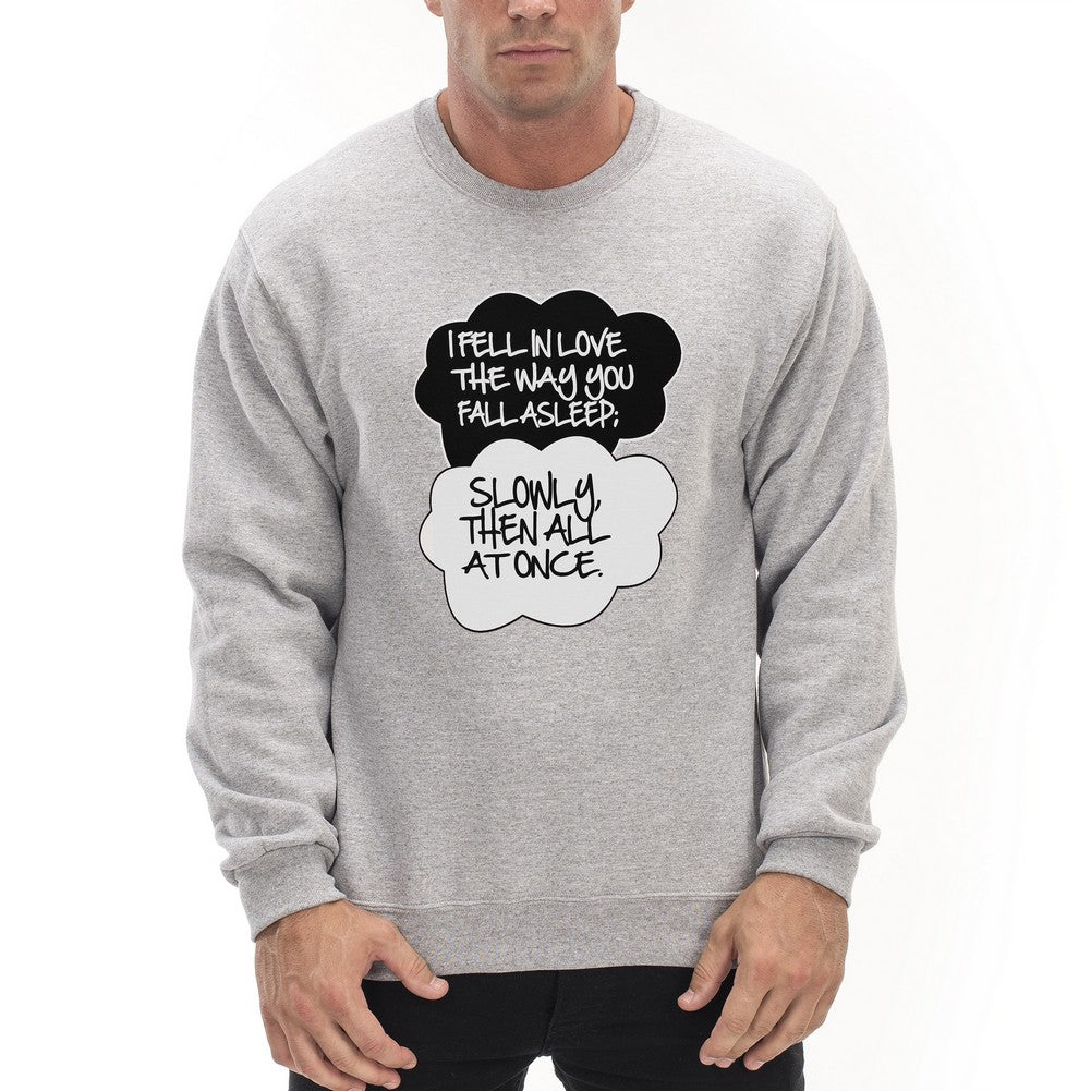 """I Fell In Love"" John Green Quote from The Fault in Our Stars Crew Neck Sweatshirt Light Grey"