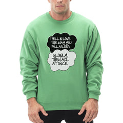 """I Fell In Love"" John Green Quote from The Fault in Our Stars Crew Neck Sweatshirt Green"