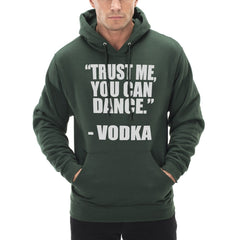 """You Can Dance"" - Vodka Adult Hoodie"